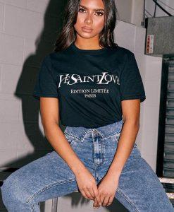 Womens Yves Saint Love On Trend Ladies Slogan Printer Tshirt Top 3